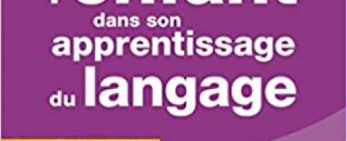 Fiche de lecture : Accompagner l'enfant dans son apprentissage du langage