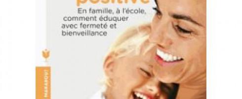 Fiche de lecture : «La Discipline Positive» de Jane Nelsen